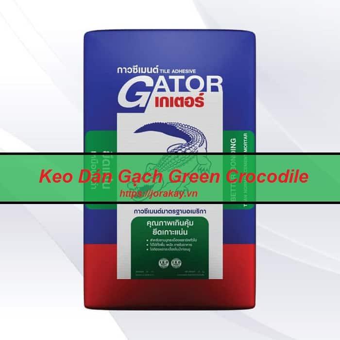 Keo dán gạch Gator Crocodile